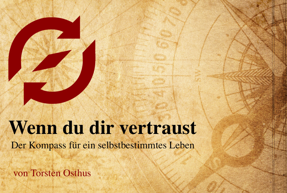 Ebook, vertrauen, Ziele, Leben, Karriere, Torsten Osthus
